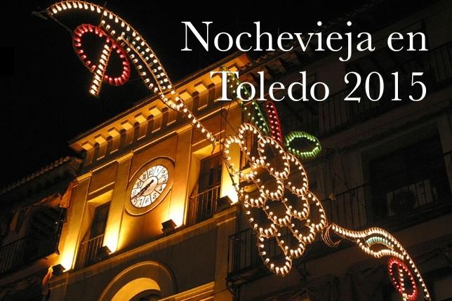 ¿Qué hacer en Nochevieja en Toledo?