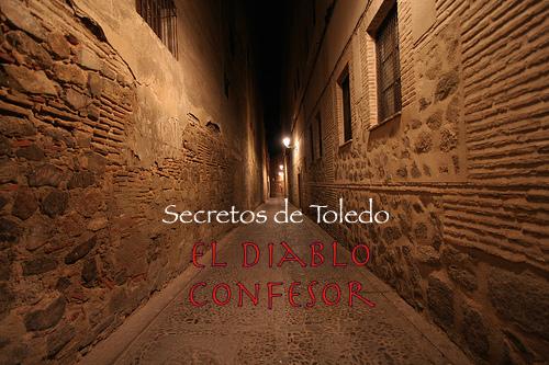 Secretos de Toledo: El confesionario del diablo